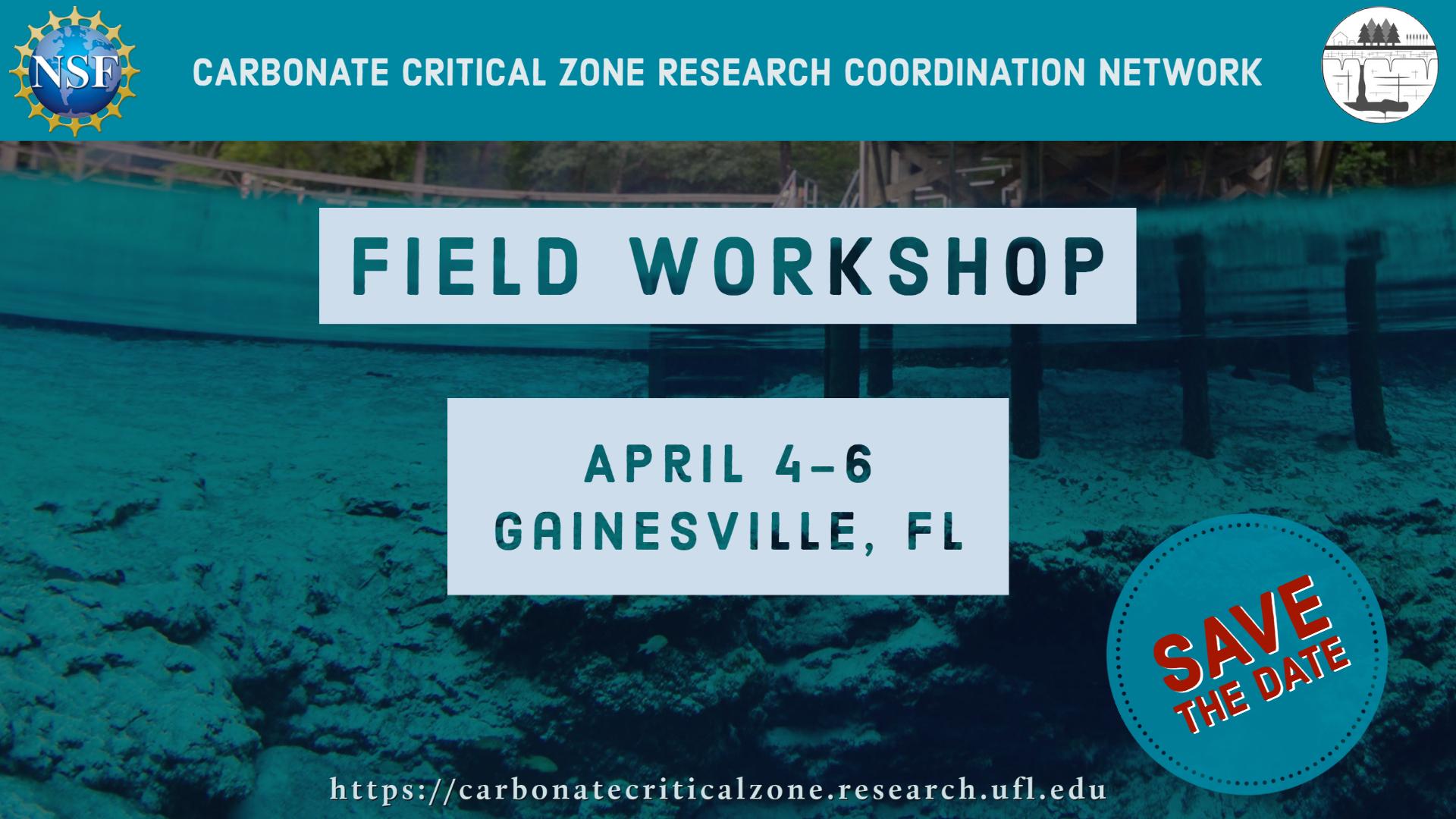 Field Workshop, April 4-6, Gainesville, Florida